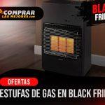 las mejores estufas black friday gas